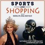 Sports and Shopping Podcast with Doug Plank former Chicago Bears and Megan Former Mrs. Texas